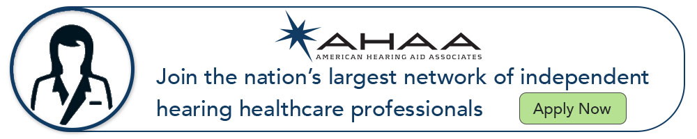 AHAA: Join the nation's largest network of independent hearing healthcare professionals