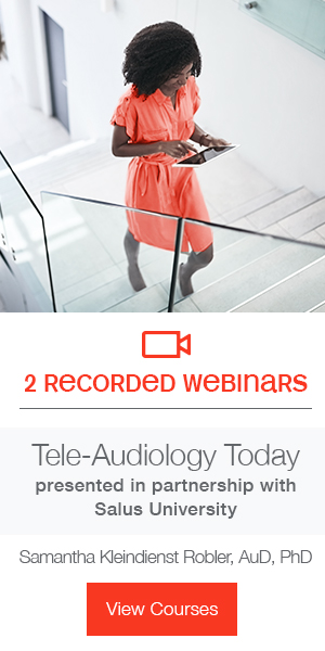 2 recorded webinars | Tele-Audiology Today presented in partnership with Salus University | Samantha Kleindienst Robler, AuD, Ph