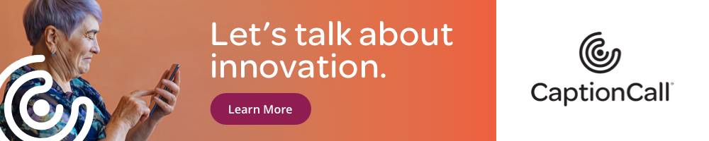 CaptionCall Let's Talk About Innovation - August 2021